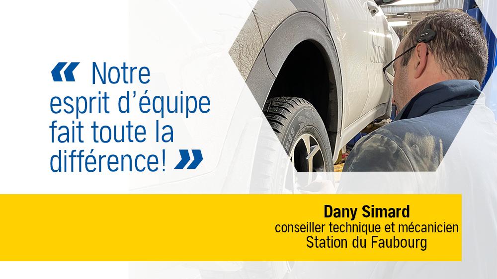 C'EST VRAI qu'on apprécie nos employés… Dany Simard, conseiller technique et mécanicien