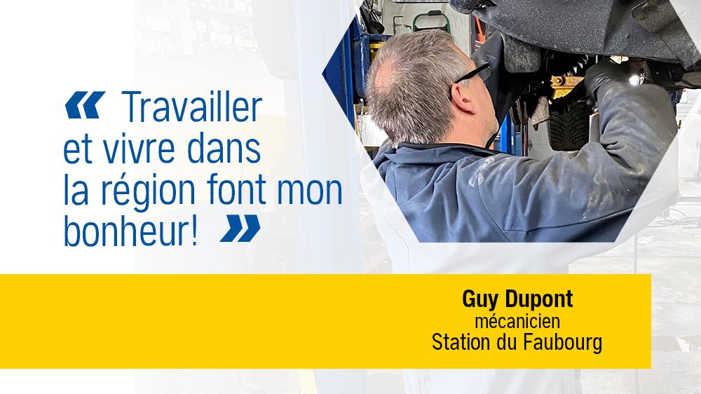 C'EST VRAI qu'on apprécie nos employés… Guy Dupont, mécanicien